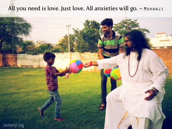 Mohanji quote - All you need is love