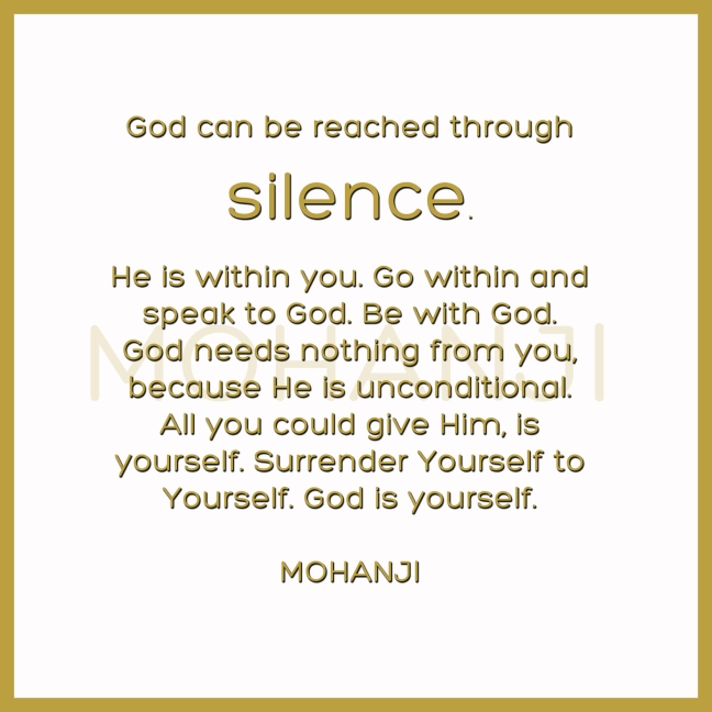 Mohanji quote - God can be reached through silence
