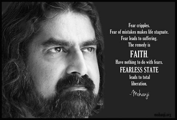 Mohanji quote Fear cripples