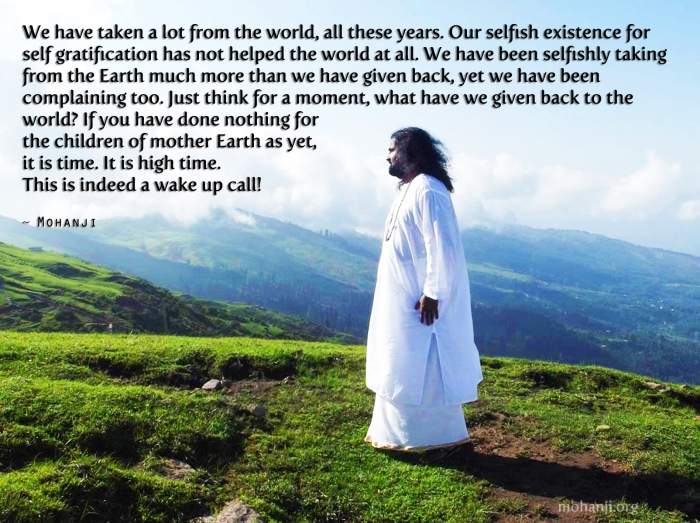 Mohanji quote - Give back to mother Earth