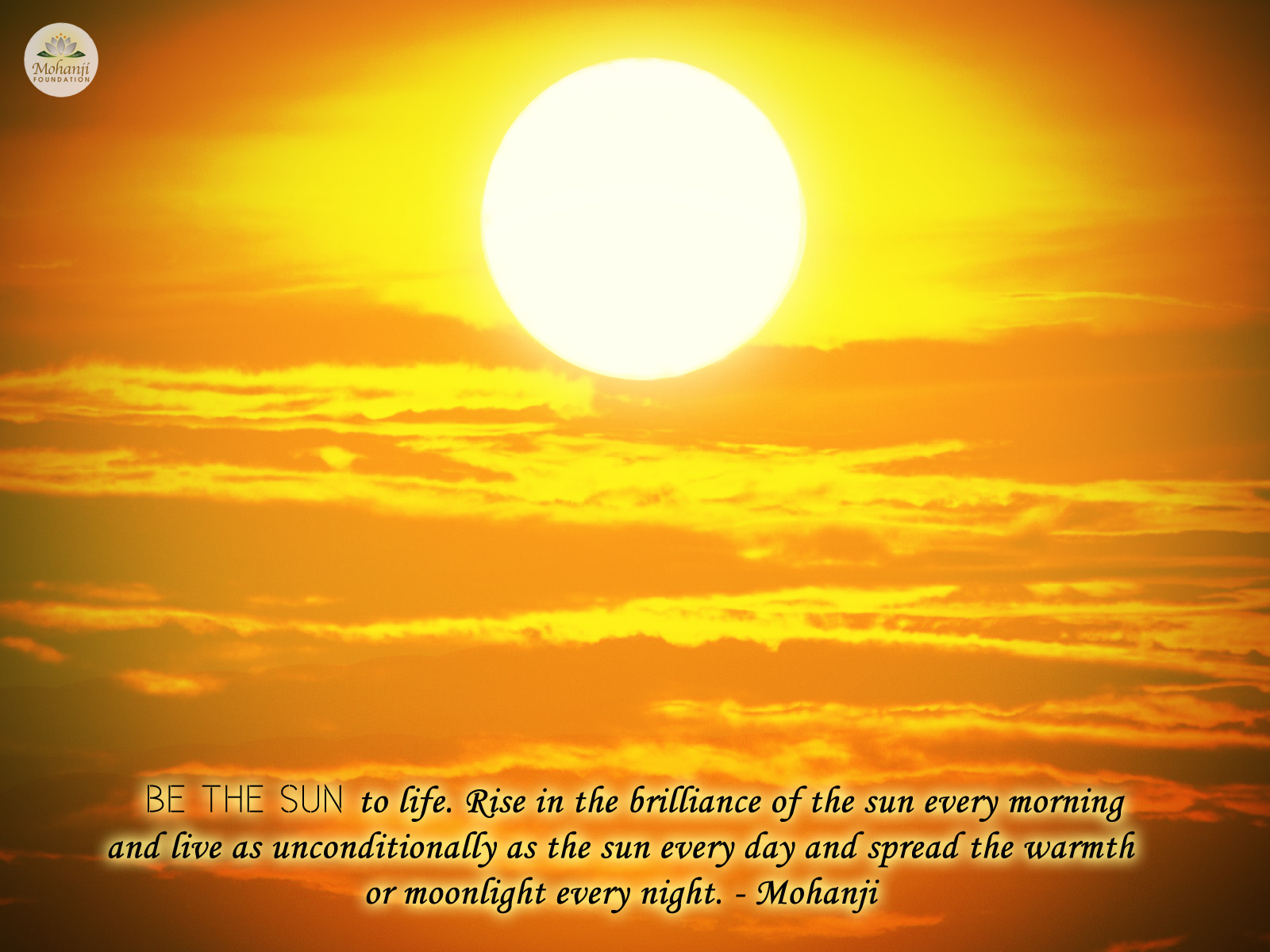 Quality Quotes In Hindi Mohanji Quote Be The Sun To Life