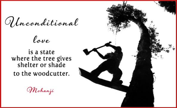 Mohanji quote - Unconditional love is