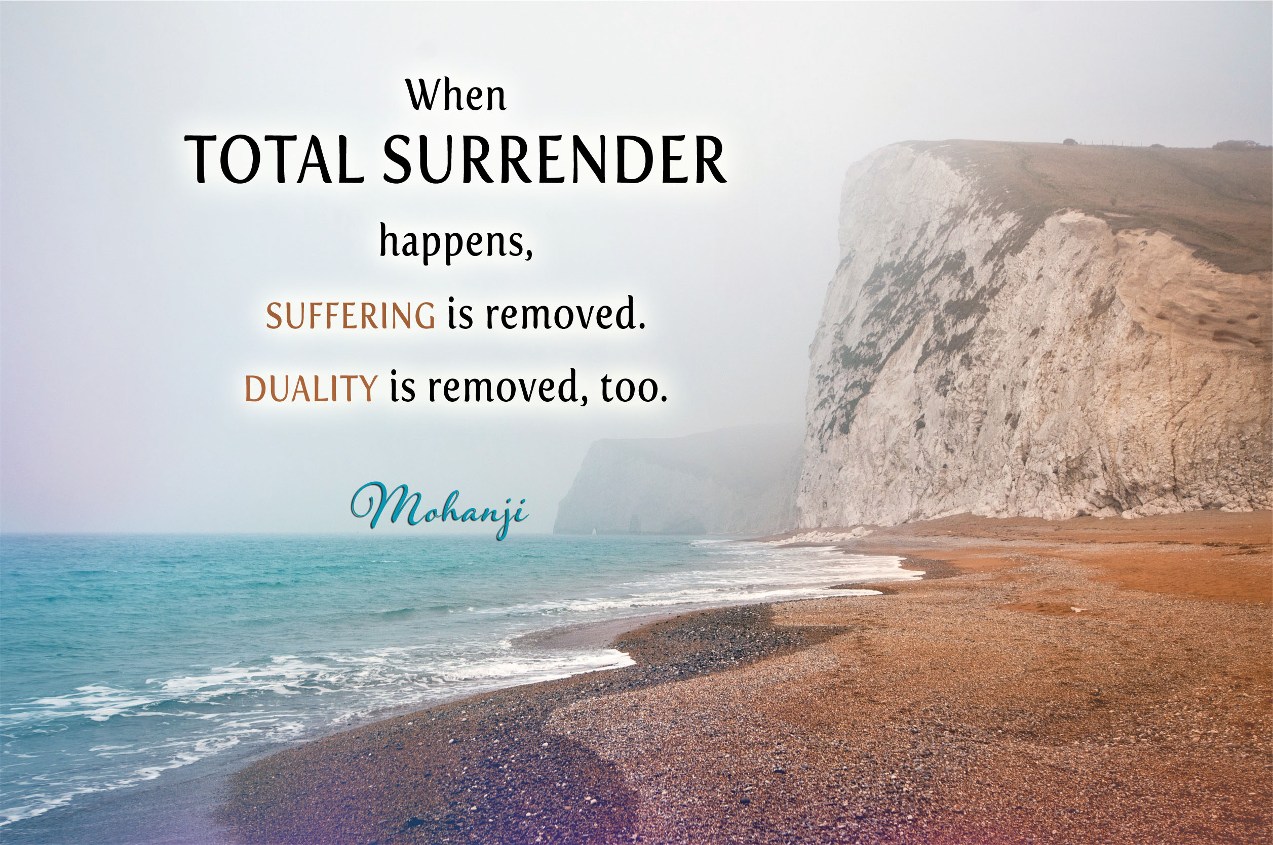 mohanji-quote-when-total-surrender-happens-suffering-is-removed.jpg