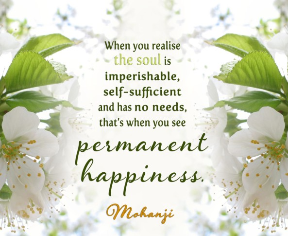 Mohanji quote - When you realise the soul is imperishable