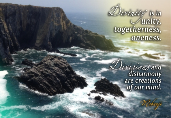 Mohanji quotes - Divinity is in unity, togetherness, oneness