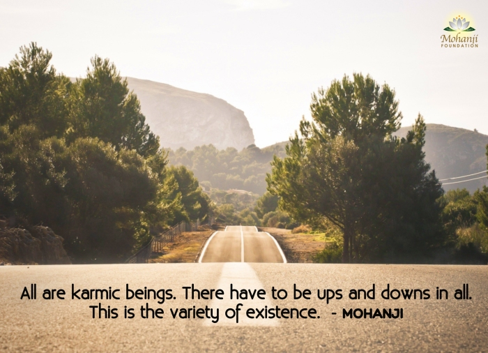 Mohanji quote - All are karmic beings