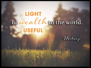 Mohanji quote - Be wealth to the world (2)