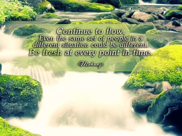 Mohanji quote - Continue to flow
