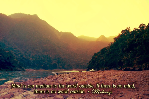 Mohanji quote - Mind is our medium to the world outside