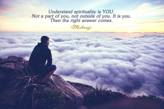 Mohanji quote - Understand spirituality is you