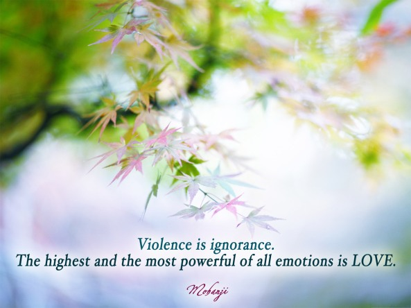 Mohanji quote - Violence is ignorance