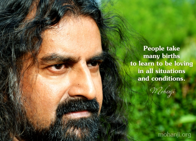 Mohanji quote - People take many births