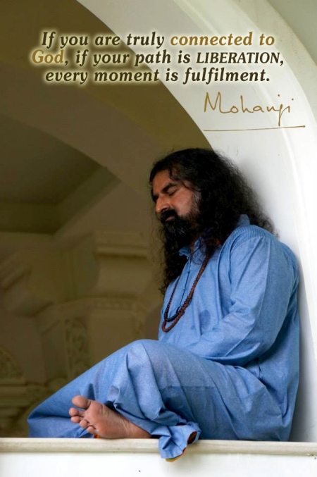 Mohanji quote - If you are truly connected to God