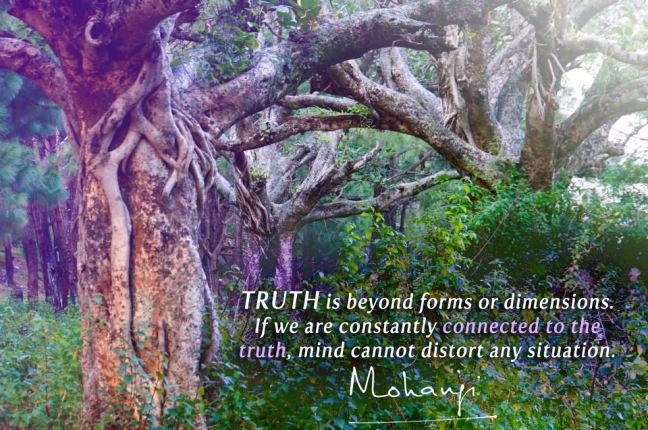 Mohanji quote - Truth is beyond forms or dimensions