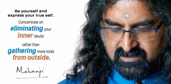 Mohanji quote - Be yourself and express your true self