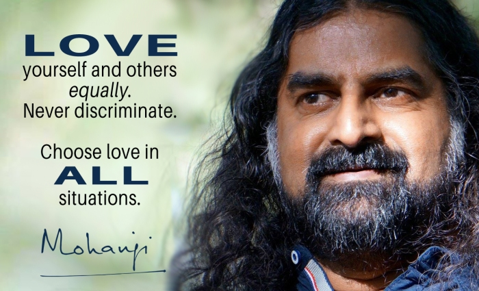 Mohanji quote - Love yourself and others equally