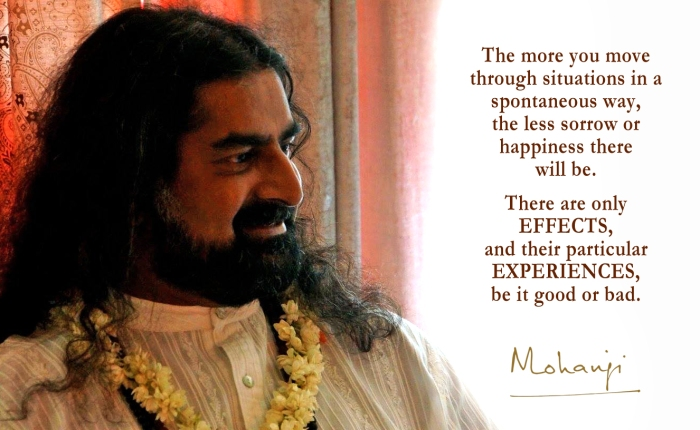Mohanji quote - The more you operate with spontaneity
