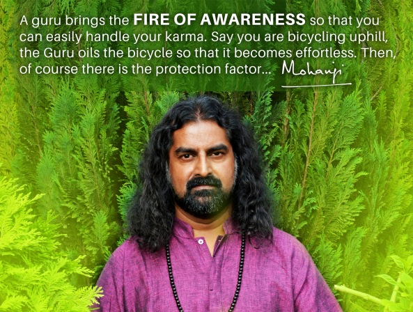 Mohanji quote - Guru brings the fire of awareness