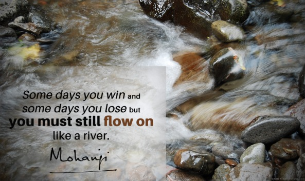 Mohanji quote - Some days you win