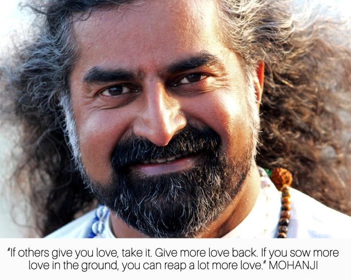 Mohanji quote - If others give you love, take it