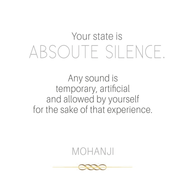 Mohanji quote - Your state is absolute silence -white
