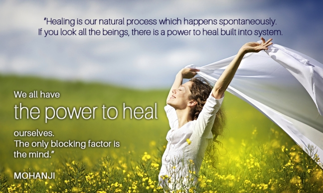 Mohanji quote - Healing is a natural processf