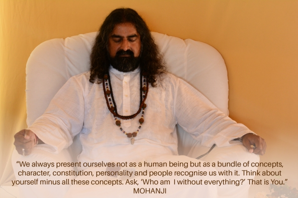 Mohanji quote - We always present ourselves as a bundle of concepts