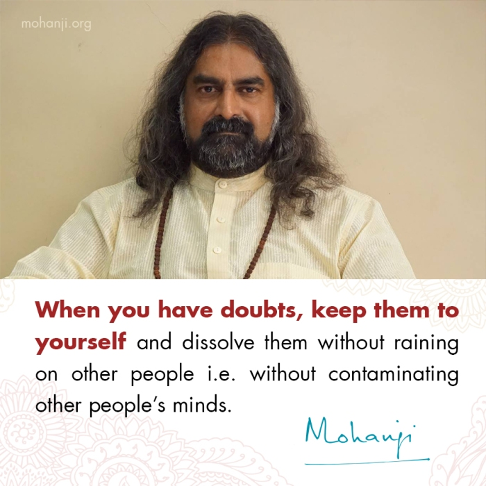 Mohanji quote - Doubts 2