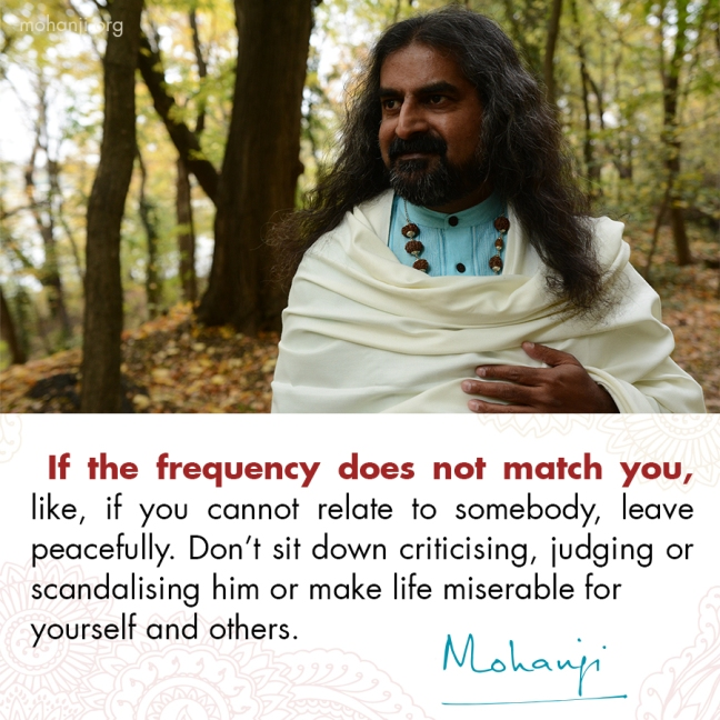 Mohanji quote - Frequency difference