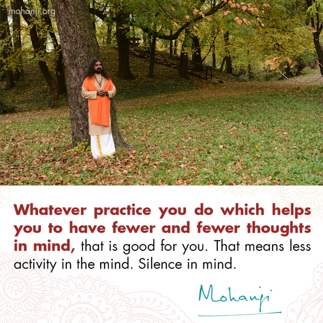 Mohanji quote - Practice for silence of mind