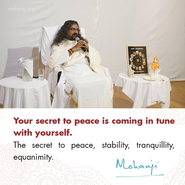 Mohanji quote - Secret to peace