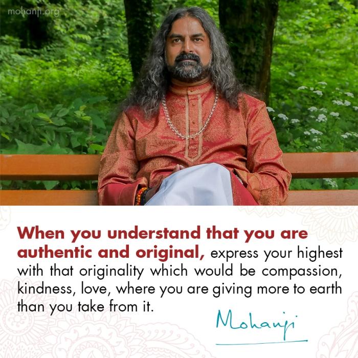 Mohanji quote - Authentic, original