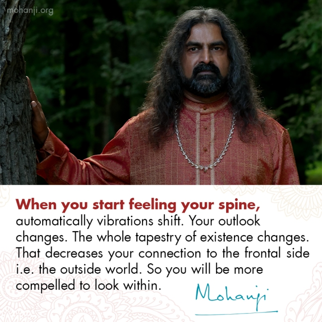 Mohanji quote - Connect to your spine