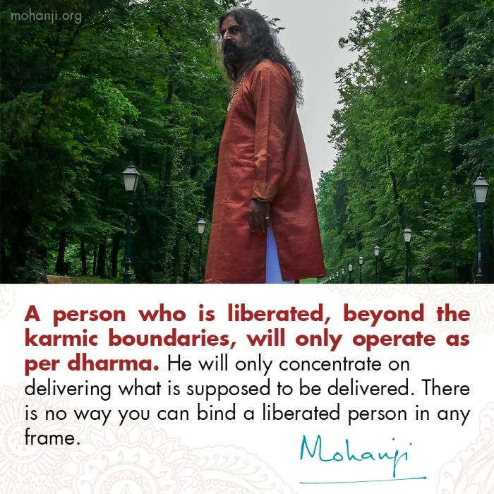 Mohanji quote - Liberated person, master
