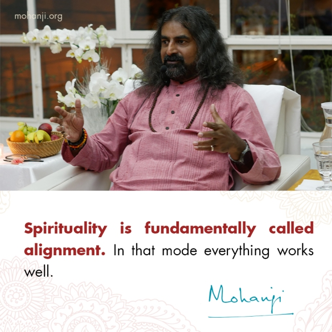 Mohanji quote - Alignment