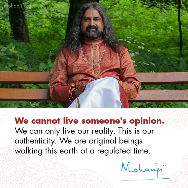Mohanji quote - Authenticity