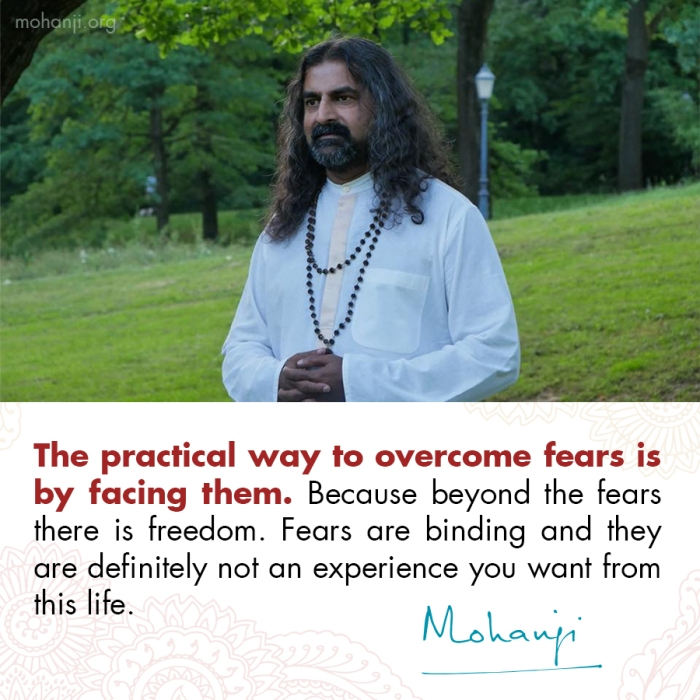 Mohanji quote - Fears