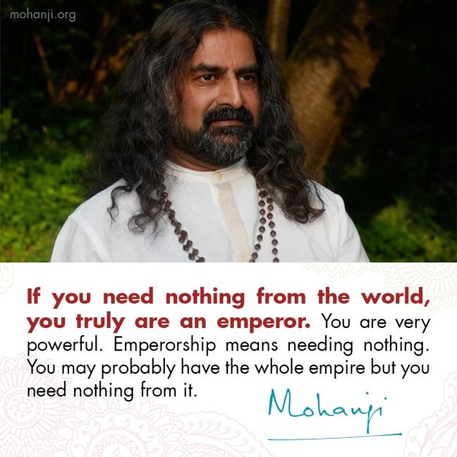 Mohanji quote - Freedom, emperorship