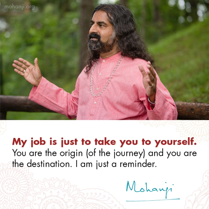 Mohanji quote - I am just a reminder