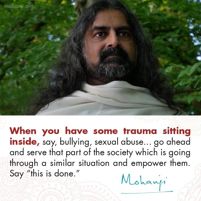 Mohanji quote - Trauma