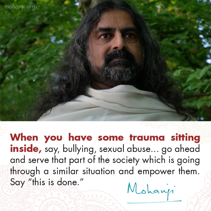 Mohanji quote - Trauma