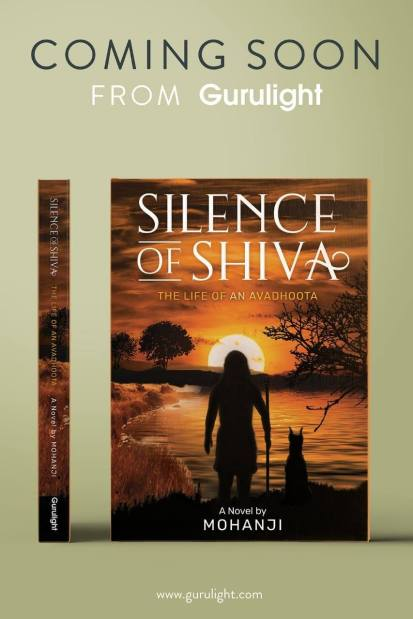 Silence of Shiva - stories about an avadhoota Atmananda, written by Mohanji