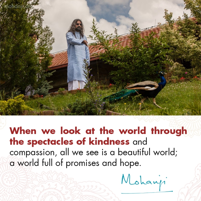 Mohanji quote - Kindness and compassion
