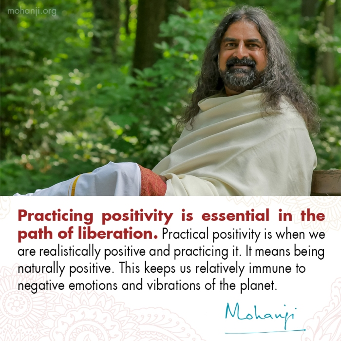 Mohanji quote - Practicing Positivity 0