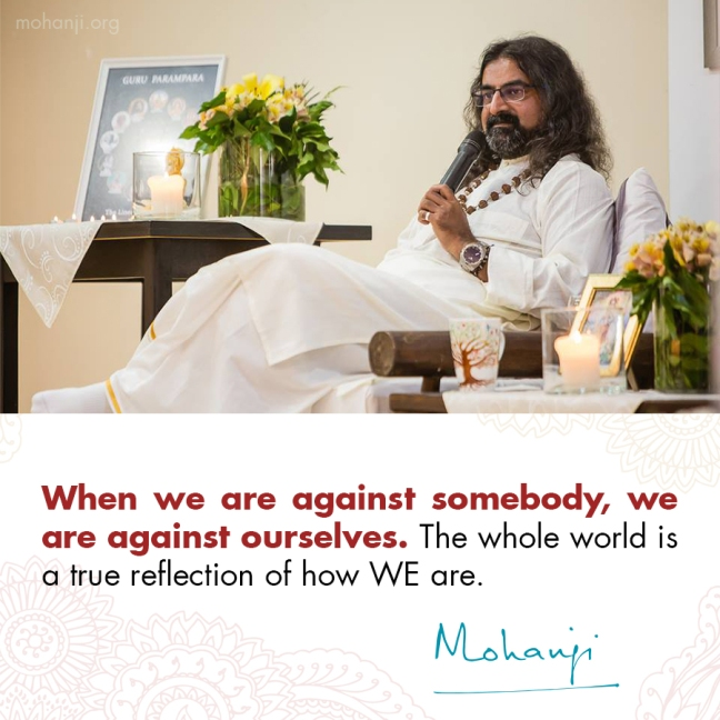 Mohanji quote - World is our reflection