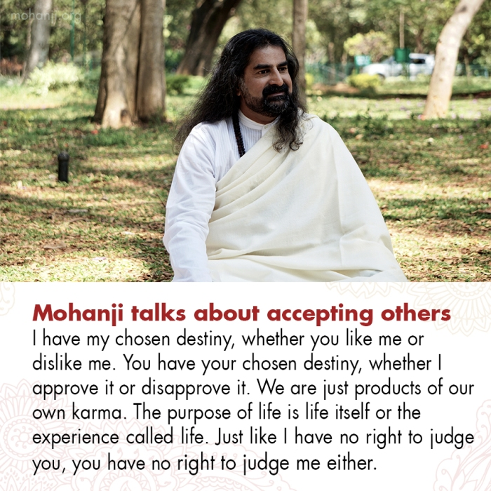 Mohanji quote - Accepting others