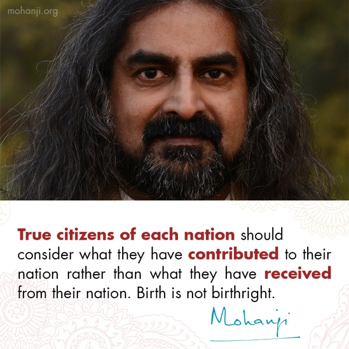 Mohanji quote - Citizens of each nation-contribute