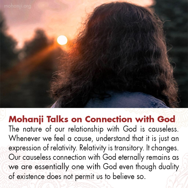 Mohanji quote - Connection with God
