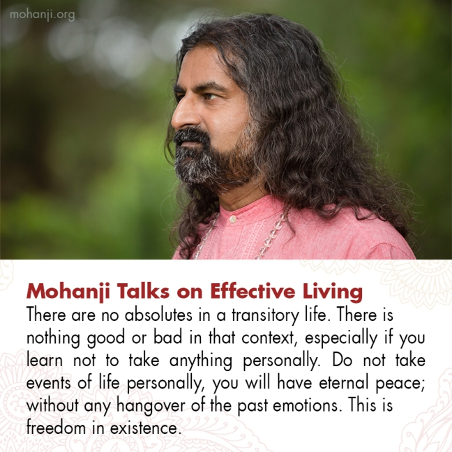 Mohanji quote - Effective living