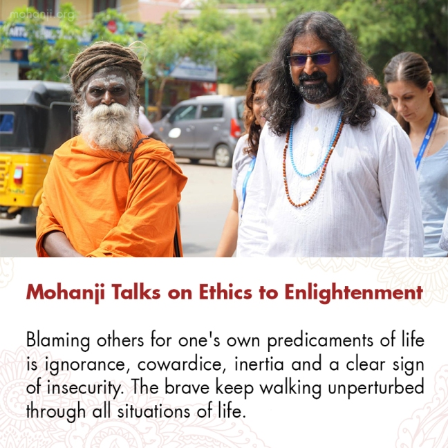 Mohanji quote - Ethics to Enlightenment 5